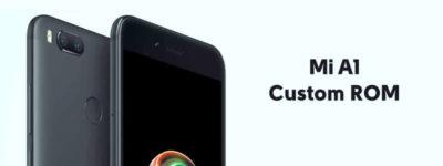 Mi A1 Custom ROMs (Xiaomi) – Fast & Stable ROMs List [Updated] image