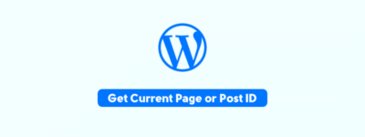 Get Current Page or Post ID Outside the Loop in WordPress (Simple)✌️ image