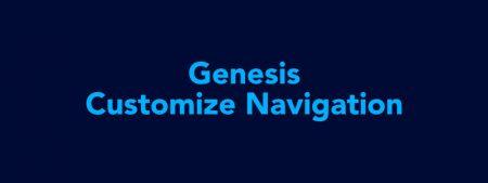 Customize Navigation Menu Genesis Theme (Guide 2021) image